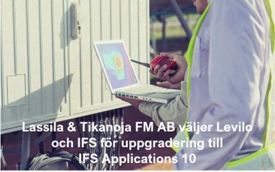 Lassila & Tikanoja FM AB väljer Levilo och IFS för uppgradering